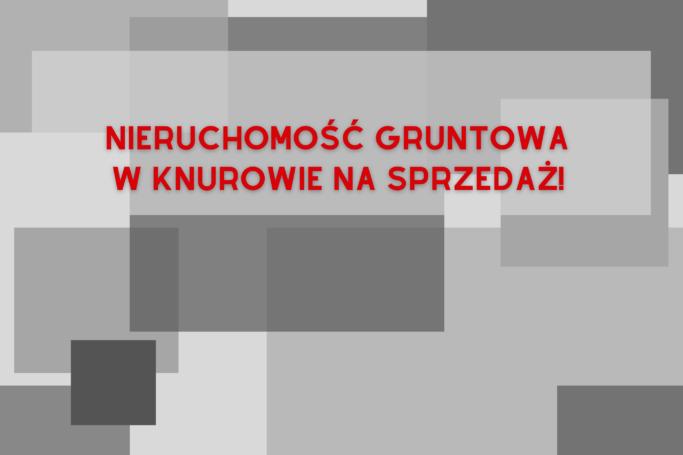 Nieruchomość gruntowa w Knurowie na sprzedaż